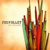 En Couleurs by Feufollet
