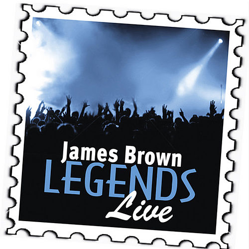 James Brown: Legends (Live) by James Brown
