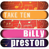 Billy Preston: Take Ten by Billy Preston