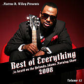 Best Of Everything 2008, Vol. 13 by Marcus D. Wiley