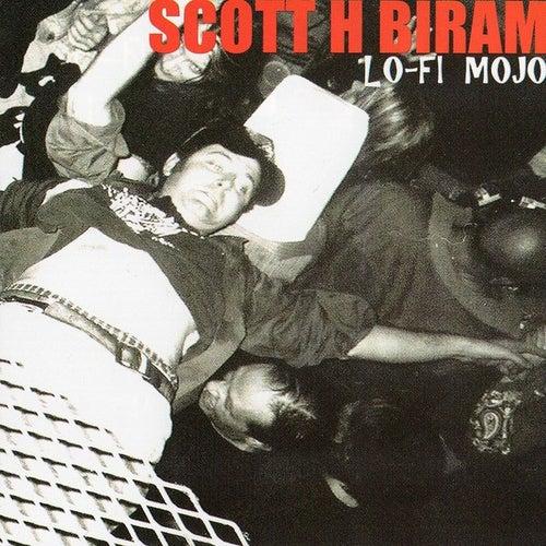 Lo-Fi Mojo by Scott H. Biram