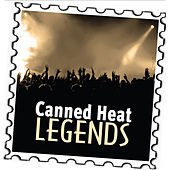 Canned Heat: Legends by Canned Heat