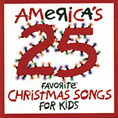 America's 25 Favorite Christmas Songs For Kids by Studio Musicians