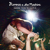 Addicted To Love by Florence + The Machine