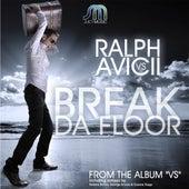 Break Da Floor by Dj Ralph
