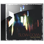Ghostpipe by Slowdown