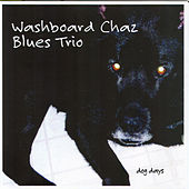 Dog Days by Washboard Chaz Blues Trio
