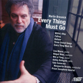 Martin Bresnick: Every Thing Must Go by Various Artists