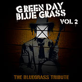 Green Day Bluegrass Volume 2: The Bluegrass Tribute by Pickin' On