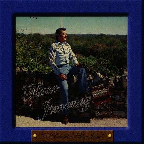 El Pantalon Blue Jean by Flaco Jimenez