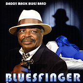 Bluesfinger by Daddy Mack Blues Band