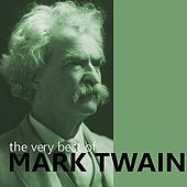 The Very Best of Mark Twain by Various Artists
