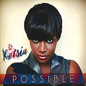 Possible by Ketsia