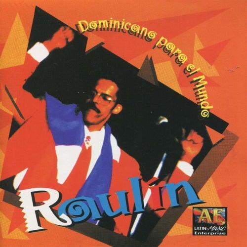 Dominicano P'al Mundo by Raulin Rosendo