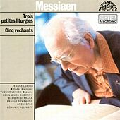 Messiaen:  Trois petites liturgies, Cinq rechants by Various Artists