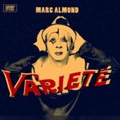 Varieté by Marc Almond