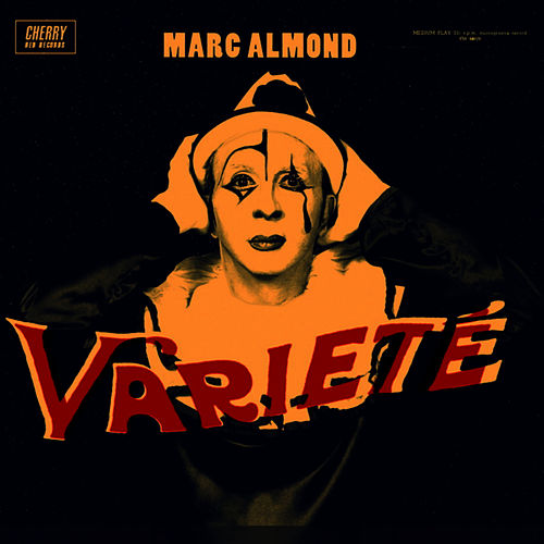 Varieté by Marc Almond