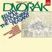 Dvorak:  The Cunning Peasant by Various Artists