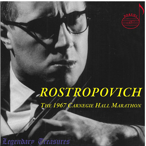 Mstislav Rostropovich - The 1967 Carnegie Hall Marathon by Various Artists