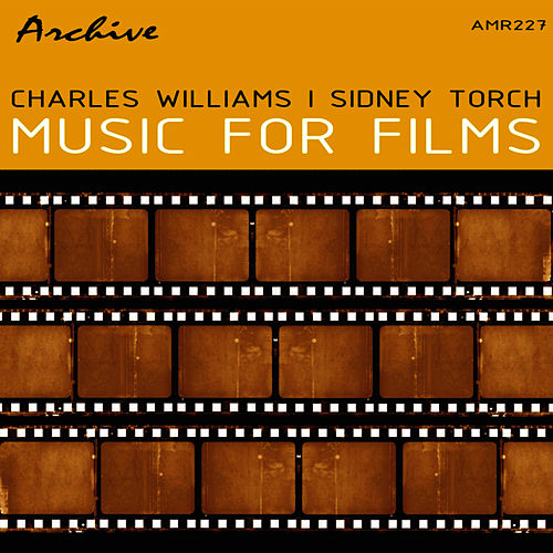 Music for Films by Charles Williams