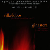Villa-Lobos & Ginastera: Orchestra Suites by Royal Philharmonic Orchestra