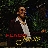 Flaco Jimenez and Friends - English Version by Flaco Jimenez