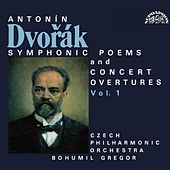 Dvorak:  Symphonic Poems and Ouvertures by Czech Philharmonic Orchestra