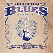 This Is The Blues Volume 1 by Various Artists