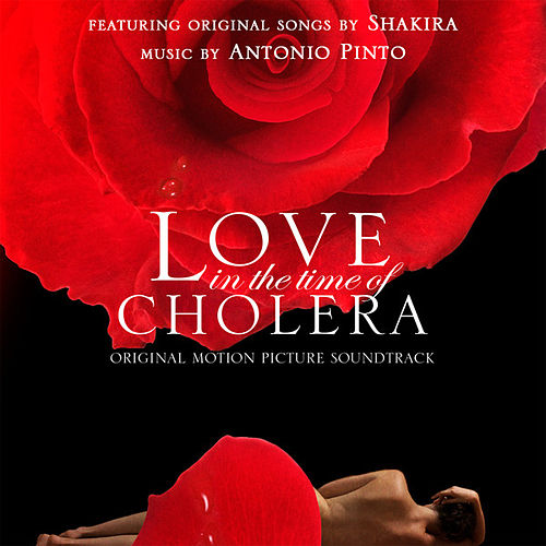 Love In The Time Of Cholera: Original Motion Picture Score by Various Artists