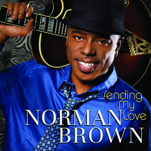 Sending My Love by Norman Brown