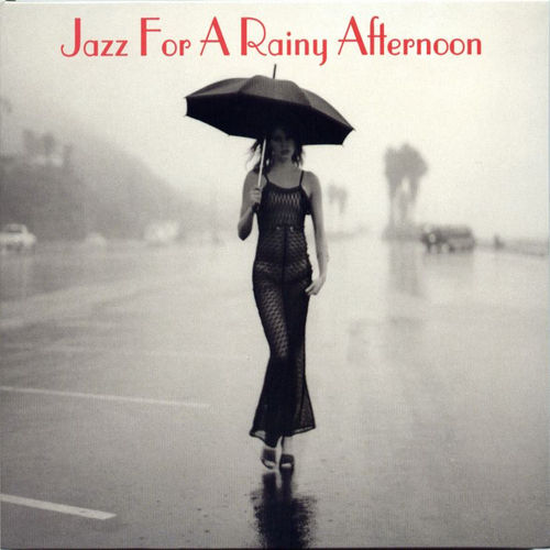 Jazz For A Rainy Afternoon by Various Artists