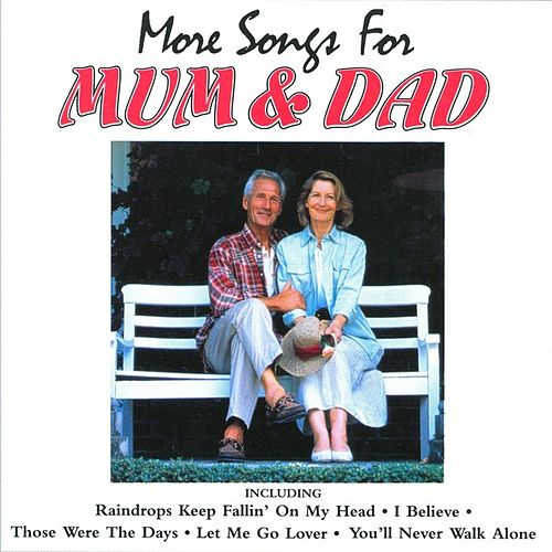 More Songs For Mum & Dad by Various Artists