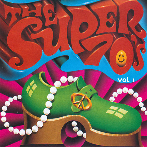 The Super 70's - Vol. 1 by Various Artists