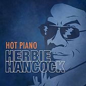 Hot Piano by Herbie Hancock
