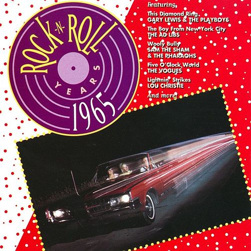 Rock 'N' Roll Years - 1965 by Various Artists