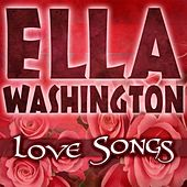 Love Songs by Ella Washington