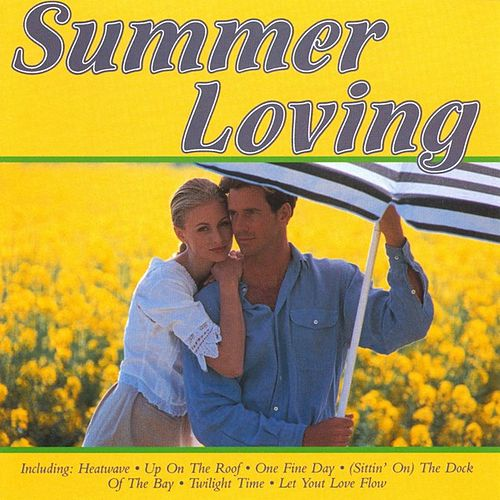 Summer Loving by Various Artists