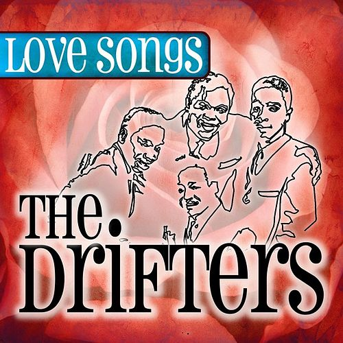 Love Songs by The Drifters