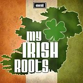 My Irish Roots by Various Artists