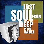 Lost Soul From Deep In The Vault by Various Artists