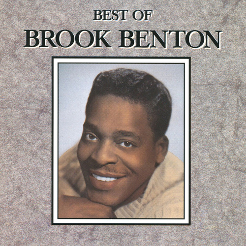 The Best Of Brook Benton by Brook Benton