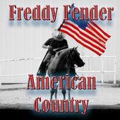 American Country - Freddy Fender by Freddy Fender
