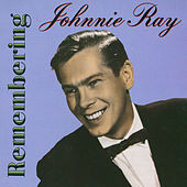 Remembering Johnnie Ray by Johnnie Ray
