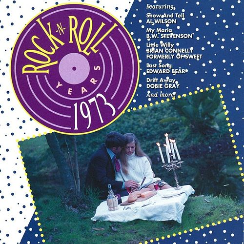 Rock 'N' Roll Years - 1973 by Various Artists