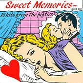 Sweet Memories by Various Artists