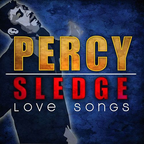 Love Songs by Percy Sledge