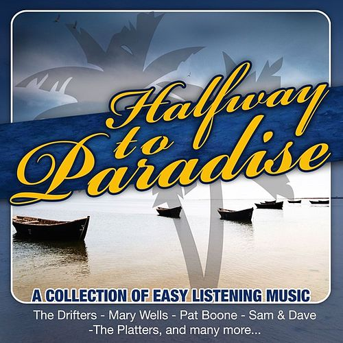 Halfway To Paradise by Various Artists
