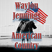American Country - Waylon Jennings by Big City Orchestra