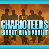 Singin' With Feelin' by The Charioteers