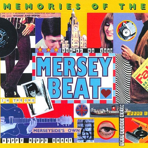 Memories Of The Mersey Beat by Various Artists